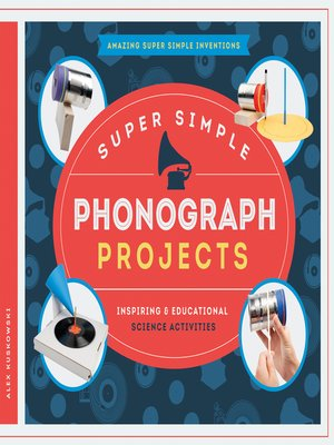 cover image of Super Simple Phonograph Projects